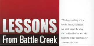 Lessons from Battle Creek (Review and Herald, 2018), released just in time for the 2018 Annual Council in Battle Creek, Michigan, United States. The volume contains the revised and updated versions of all the papers and speeches presented during the 2013 General Conference Spring Meetings in Battle Creek. [Photo: Adventist Book Center]