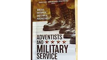A 'friends' view of Adventists and military service: Biblical, Historical and Ethical Perspectives