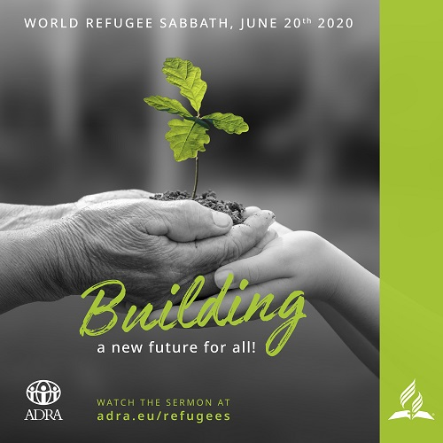 A special Sabbath on 20 June highlights refugees and our role in the Kingdom of God