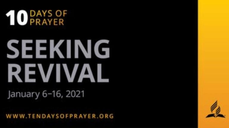 10 Days of Prayer began on January 6. :Adventist News Online